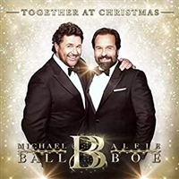 Michael Ball & Alfie Boe - Together at Christmas