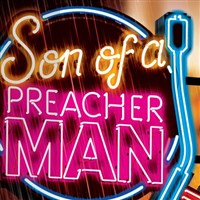 Son of a Preacher Man - Liverpool Empire